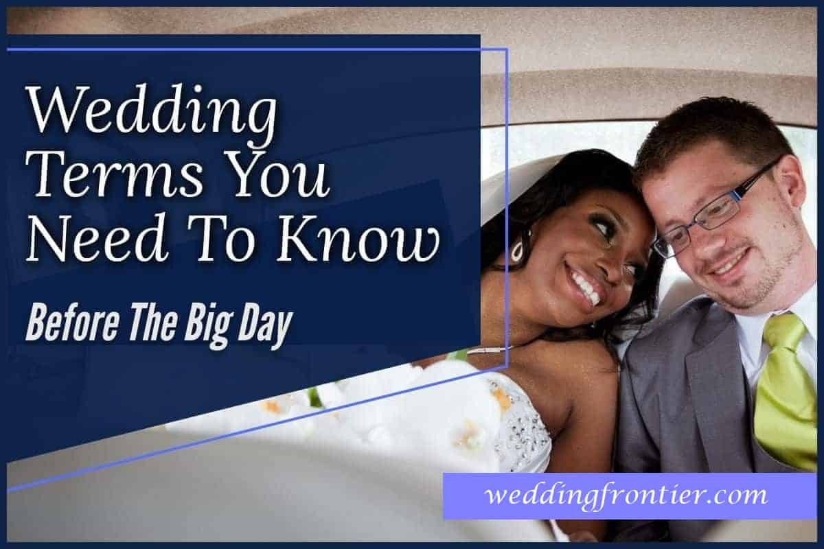 Wedding-Terms-You-Need-To-Know-Before-The-Big-Day-1