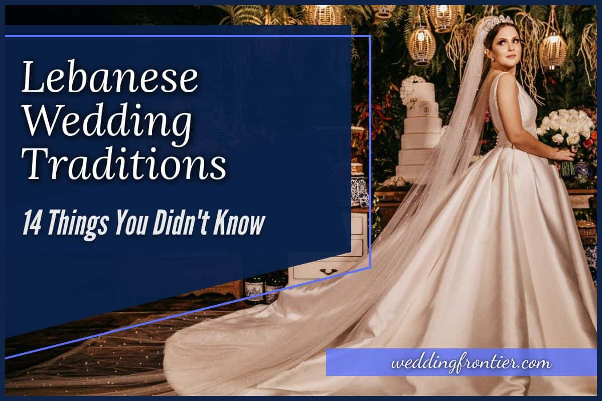 Lebanese Wedding Traditions 14 Things You Didn't Know