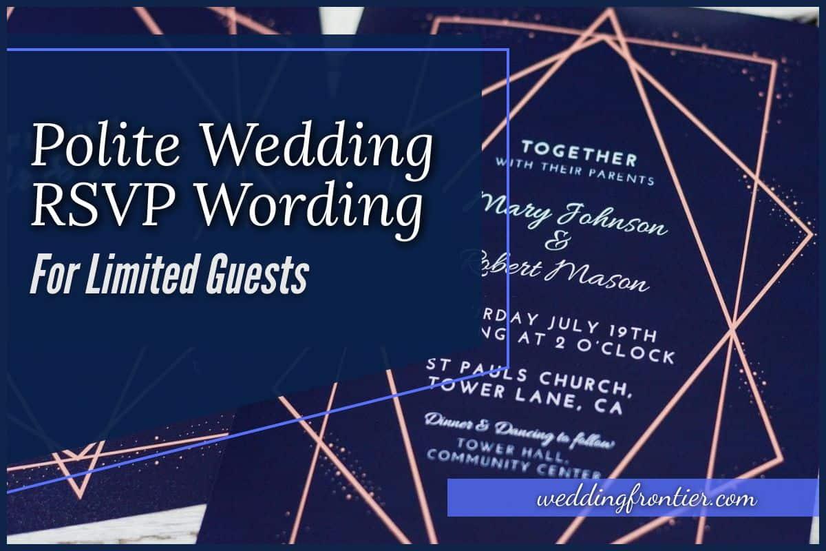 Polite Wedding RSVP Wording for Limited Guests