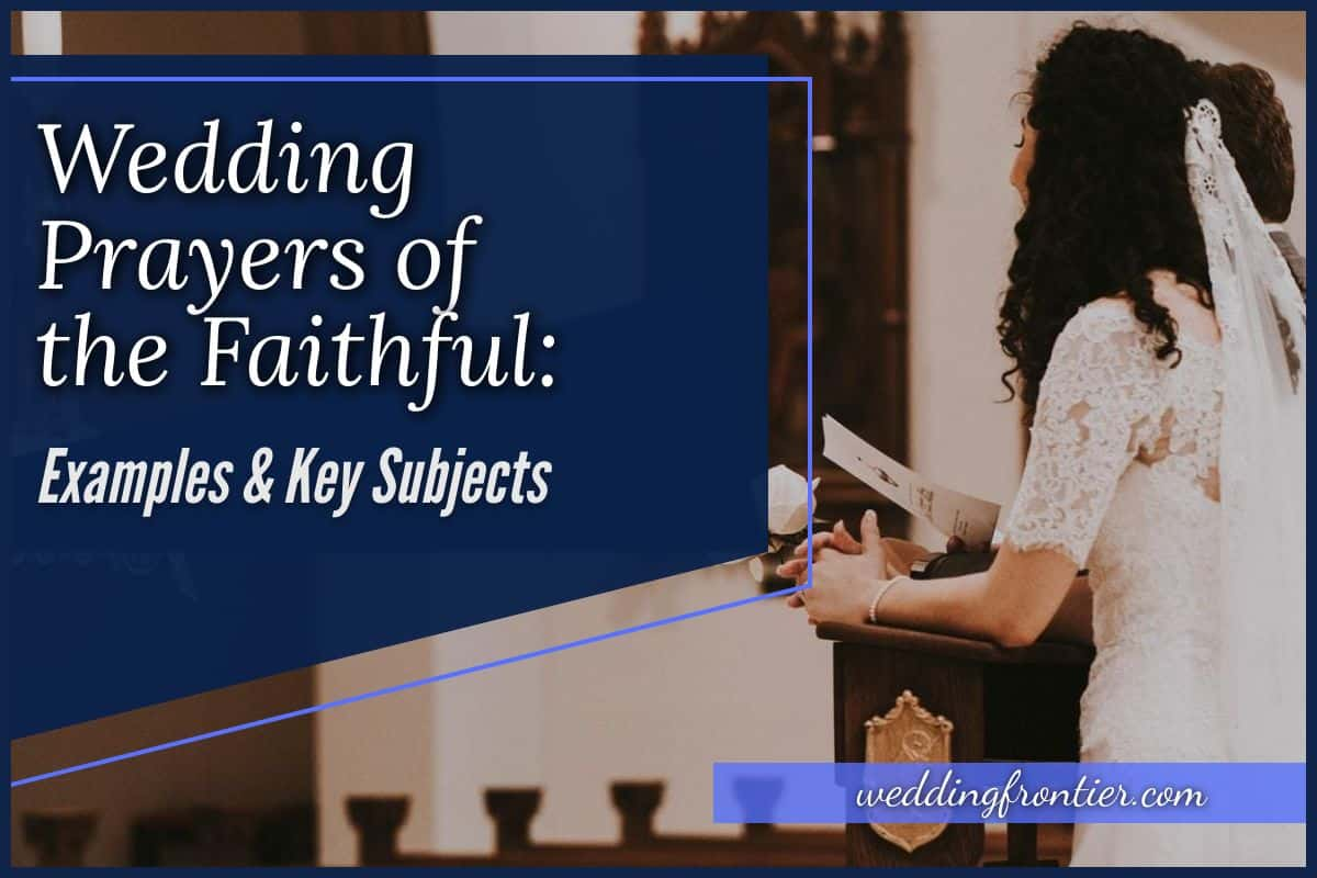 Wedding Prayers of the Faithful Examples & Key Subjects