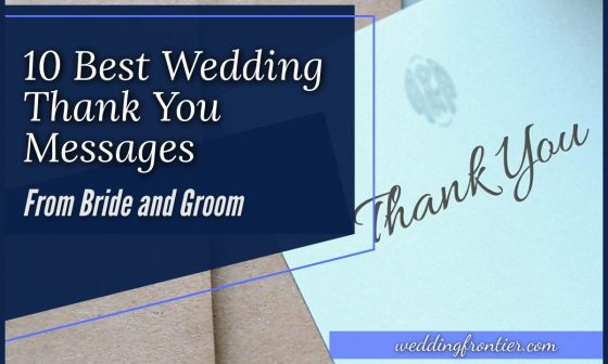 10 Best Wedding Thank You Messages from Bride and Groom