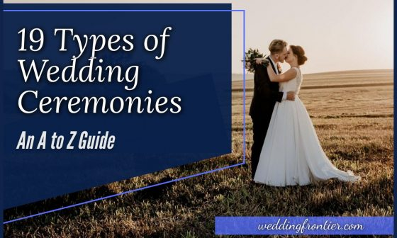 19 Types of Wedding Ceremonies An A to Z Guide