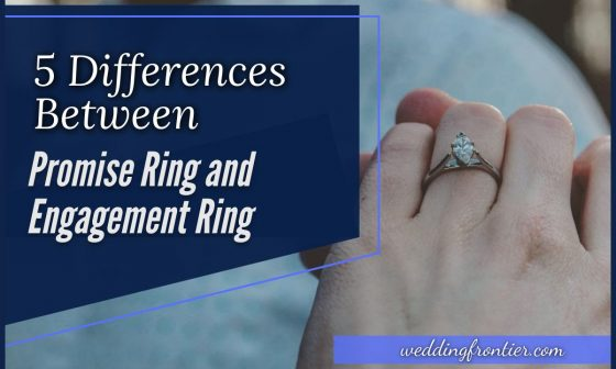 5 Differences Between Promise Ring and Engagement Ring