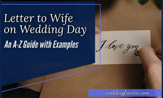Letter to Wife on Wedding Day An A-Z Guide with Examples