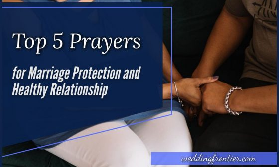 Top 5 Prayers for Marriage Protection and Healthy Relationship
