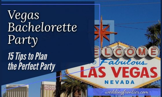 Vegas Bachelorette Party 15 Tips to Plan the Perfect Party