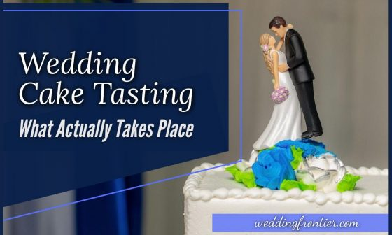 Wedding Cake Tasting What Actually Takes Place
