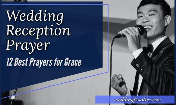 Wedding Reception Prayer 12 Best Prayers for Grace