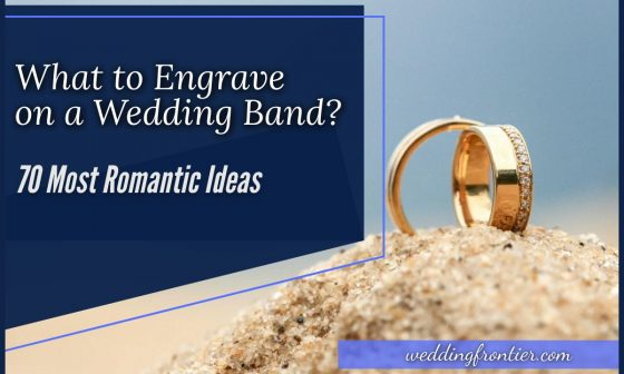 What to Engrave on a Wedding Band 70 Most Romantic Ideas