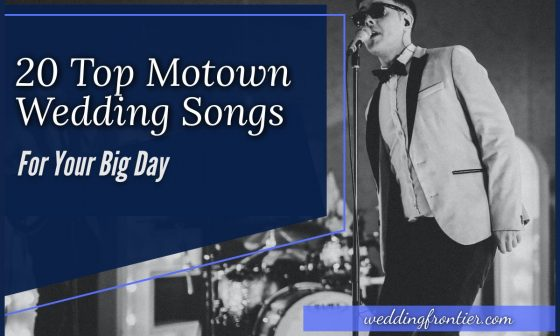 20 Top Motown Wedding Songs for Your Big Day