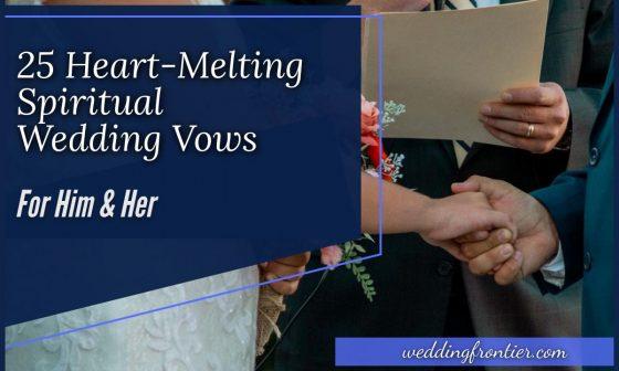 25 Heart-melting Spiritual Wedding Vows for Him & Her