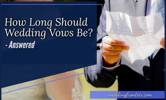 How Long Should Wedding Vows Be #Answered