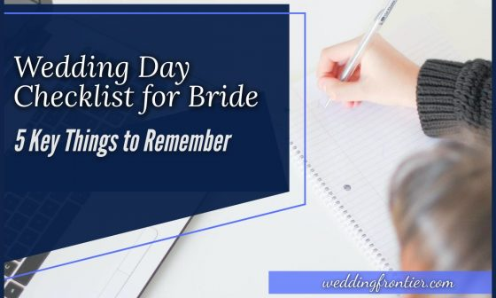 Wedding Day Checklist for Bride 5 Key Things to Remember