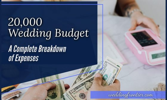 20000 Wedding Budget A Complete Breakdown of Expenses