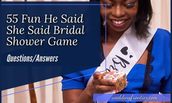 55 Fun He Said She Said Bridal Shower Game - QuestionsAnswers