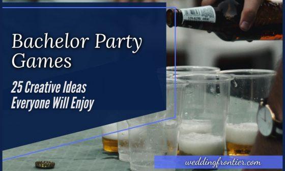 Bachelor Party Games 25 Creative Ideas Everyone Will Enjoy