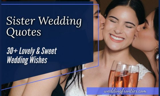 Sister Wedding Quotes 30+ Lovely & Sweet Wedding Wishes