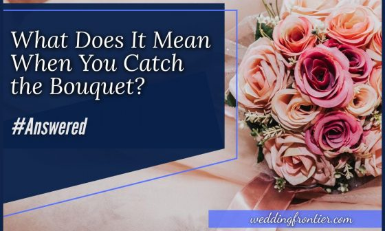 What Does it Mean When You Catch the Bouquet #Answered