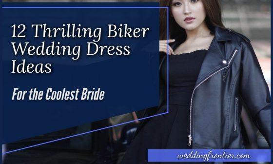 12 Thrilling Biker Wedding Dress Ideas For the Coolest Bride